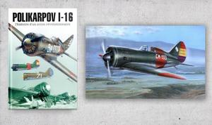 Polikarpov I-16 & Book Polikarpov I-16 The History Of A Revolutionary Aircraft