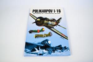 Polikarpov I-16 The History Of A Revolutionary Aircraft  - 2